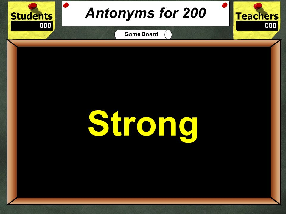What is the best antonym for feeble