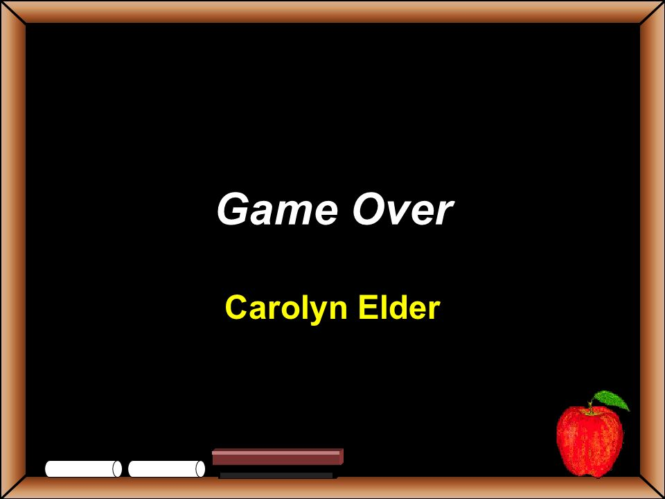 Game Over Carolyn Elder
