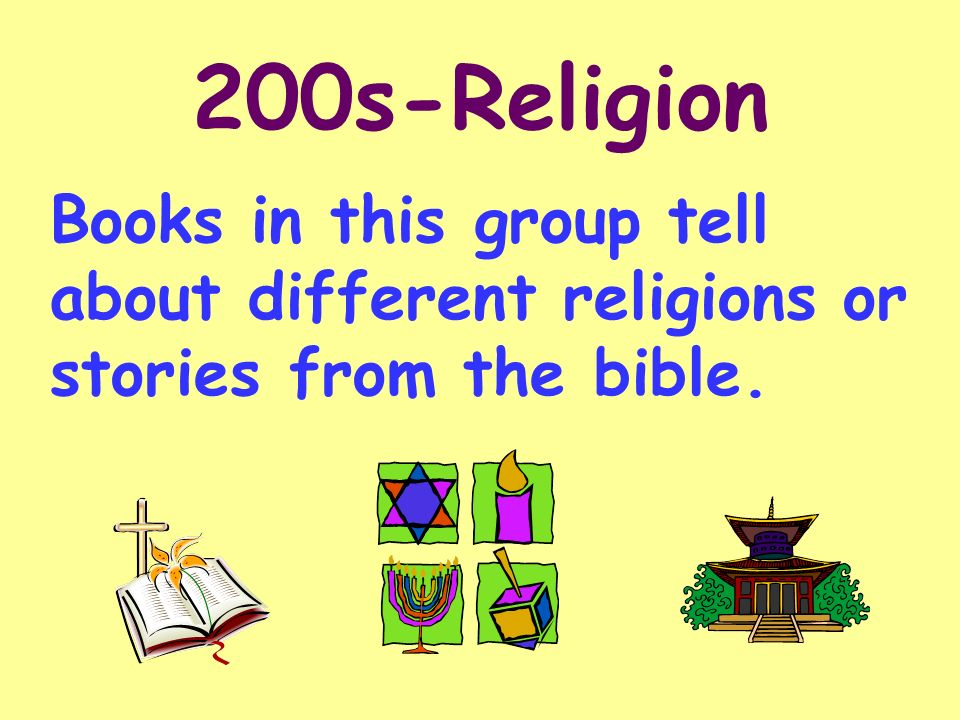200s-Religion Books in this group tell about different religions or stories from the bible.