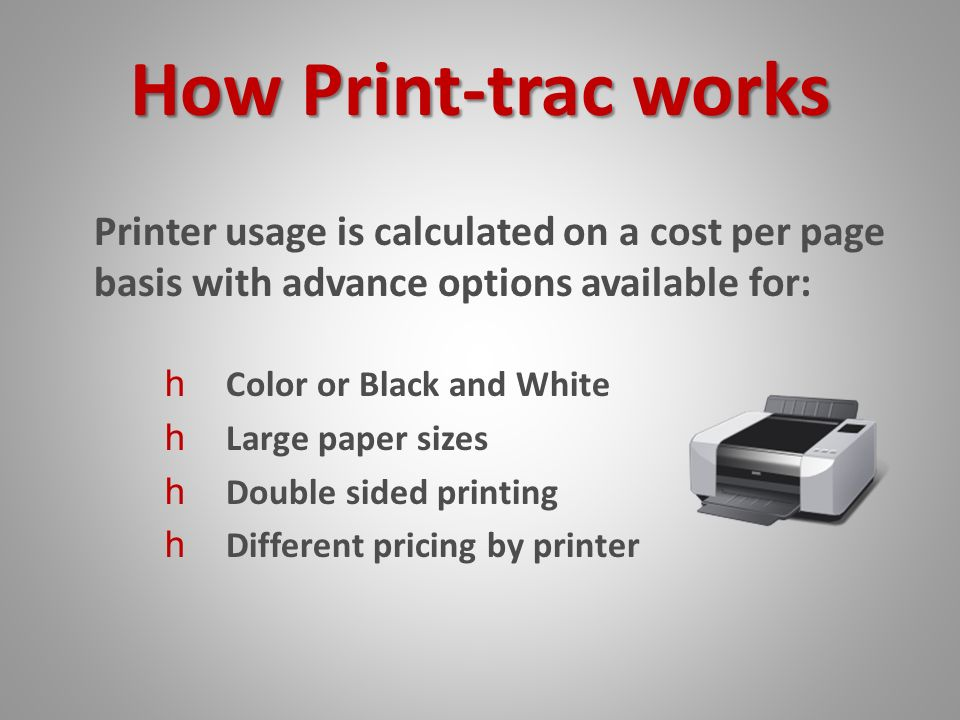 Fabulous How Printtrac Works Printer Usage Is Calculated Lowest Cost Per Page Color Laser Printer