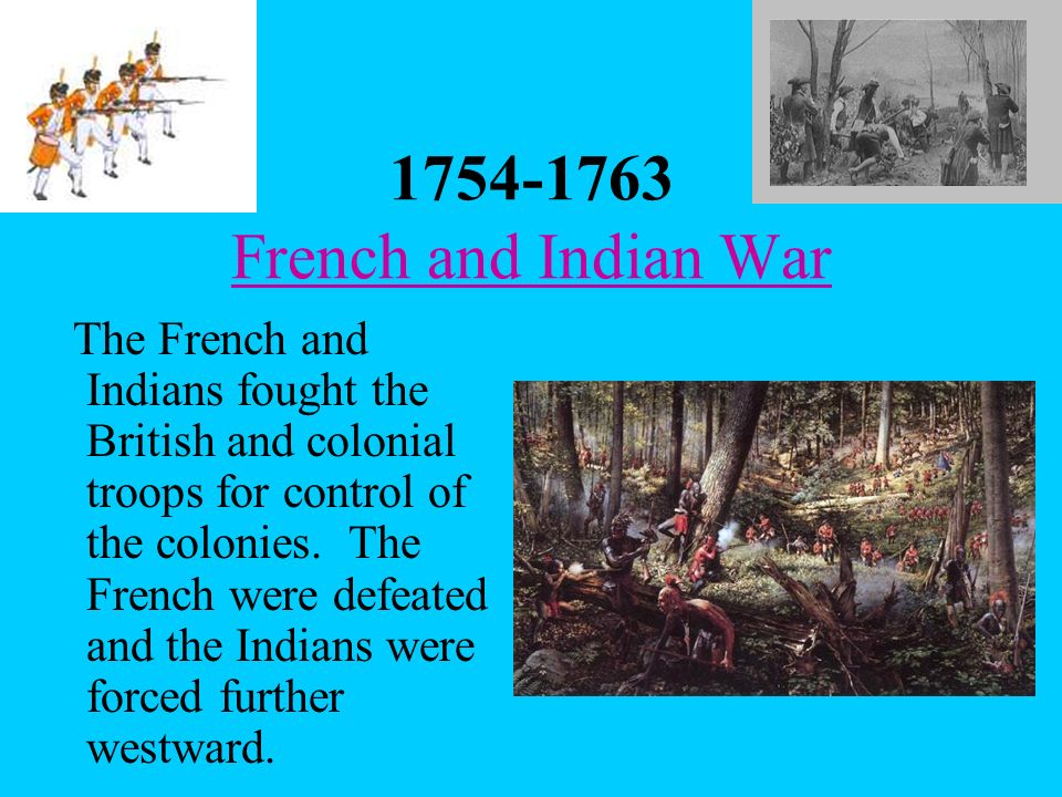 1754-1763 French and Indian War