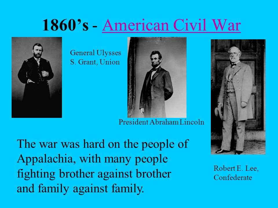 1860's - American Civil War General Ulysses S. Grant, Union. President Abraham Lincoln.
