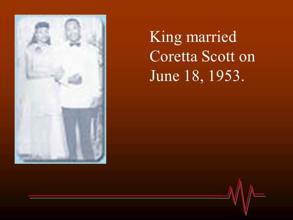 King married Coretta Scott on June 18, 1953.