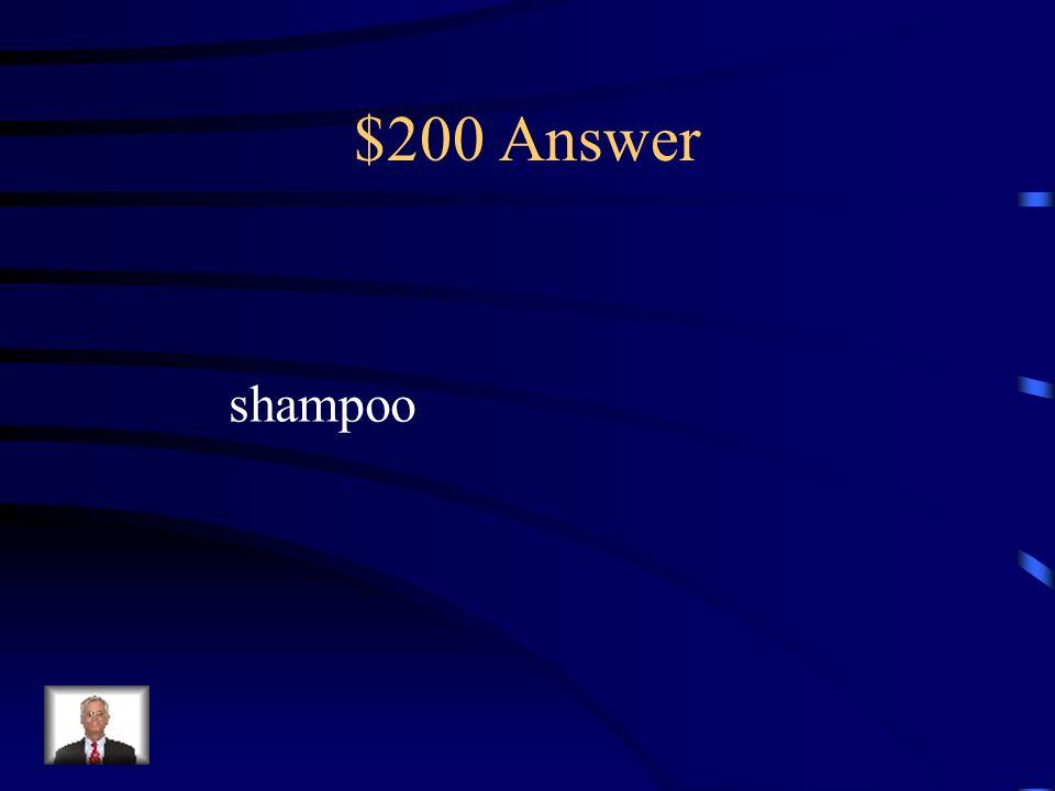 $200 Answer shampoo