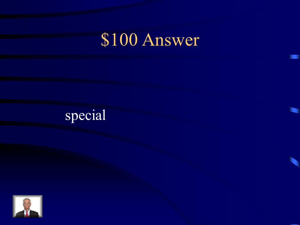 $100 Answer special