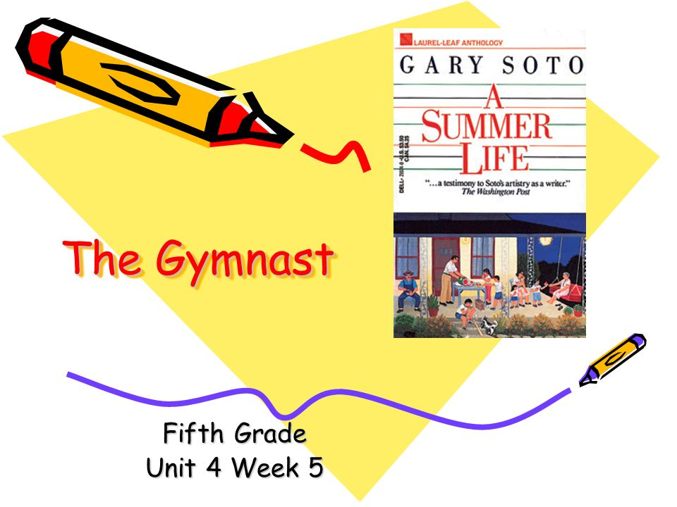 The Gymnast Fifth Grade Unit 4 Week 5
