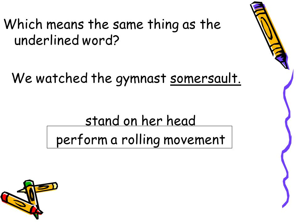 perform a rolling movement