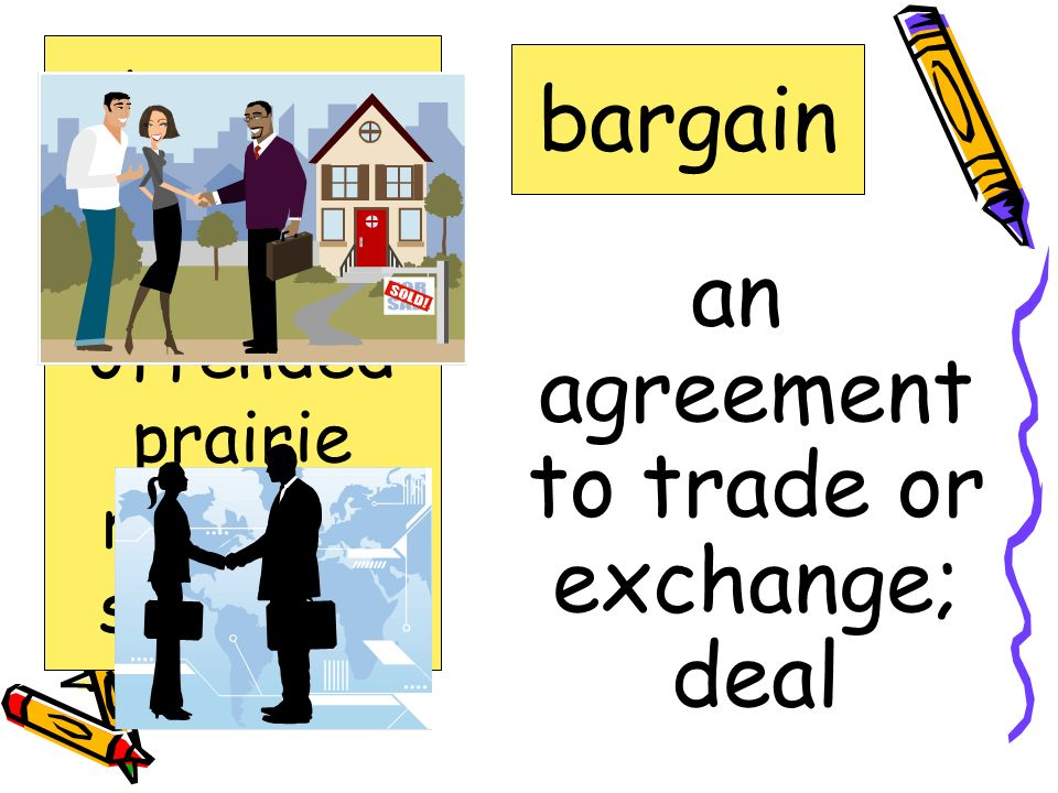 an agreement to trade or exchange; deal
