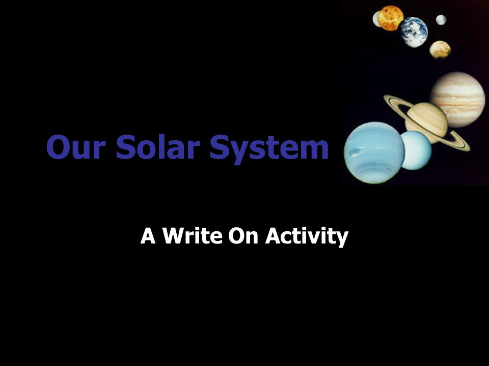 Our Solar System A Write On Activity. - ppt video online ...