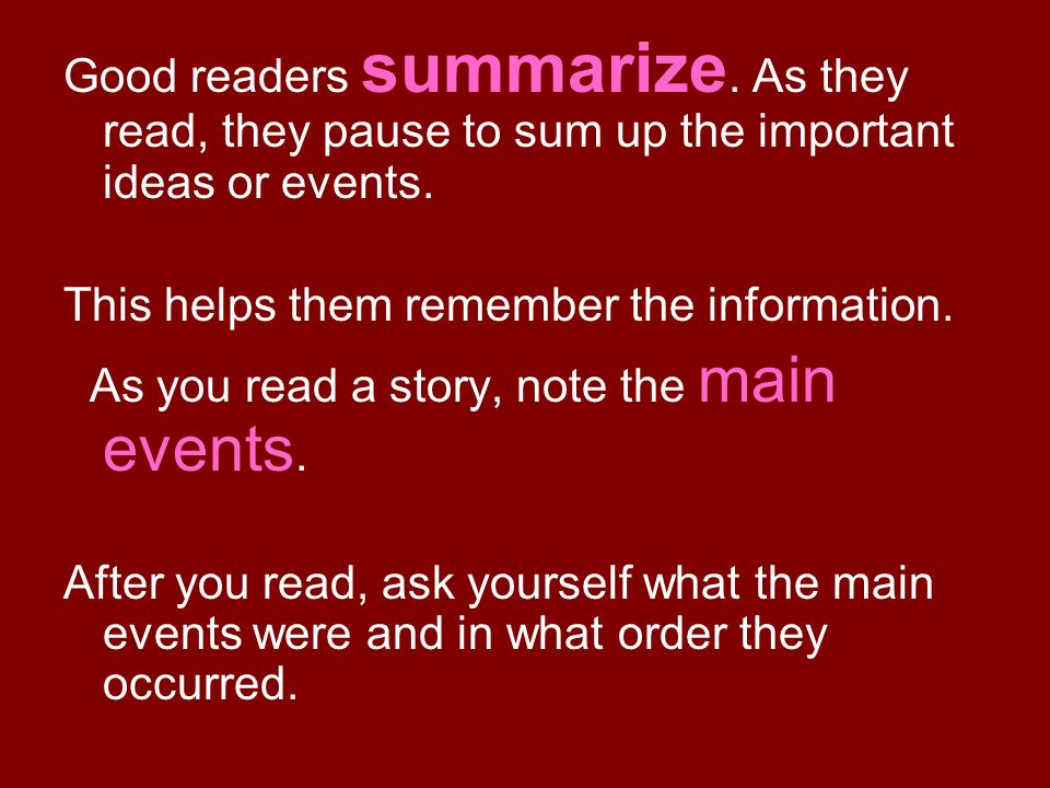 Good readers summarize
