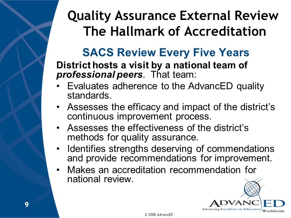 Quality Assurance External Review The Hallmark of Accreditation