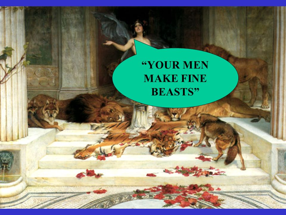 YOUR MEN MAKE FINE BEASTS