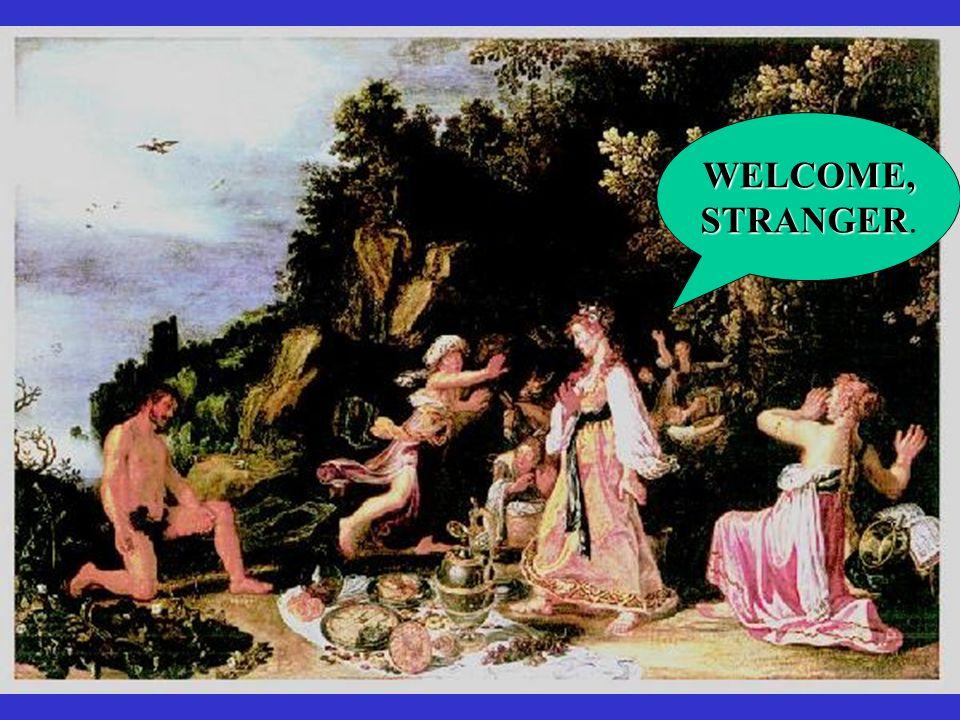WELCOME, STRANGER.