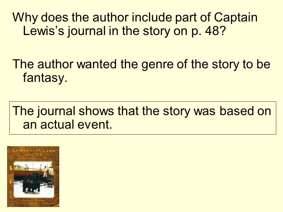 Why does the author include part of Captain Lewis's journal in the story on p. 48