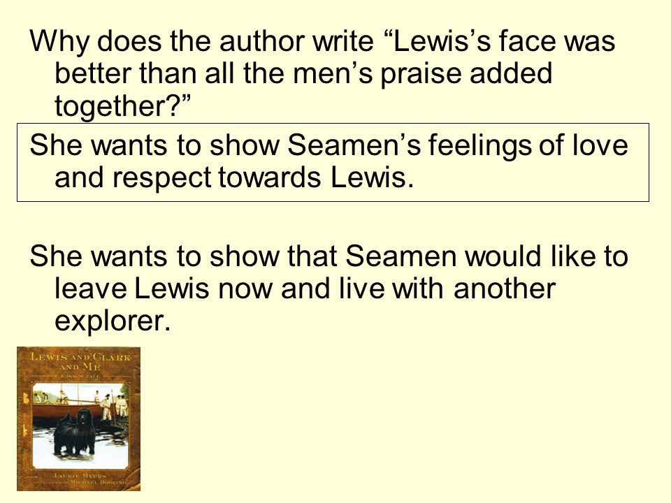 Why does the author write Lewis's face was better than all the men's praise added together