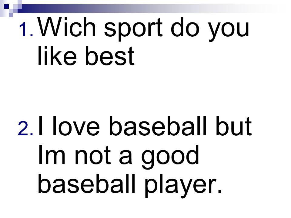 Wich sport do you like best