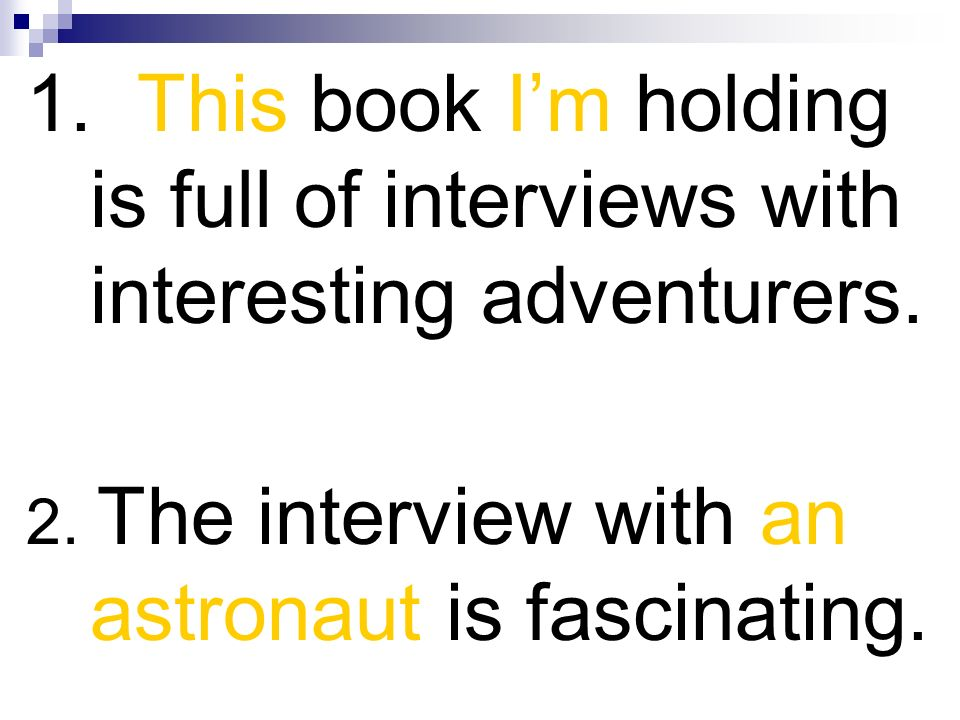 1. This book I'm holding is full of interviews with interesting adventurers.