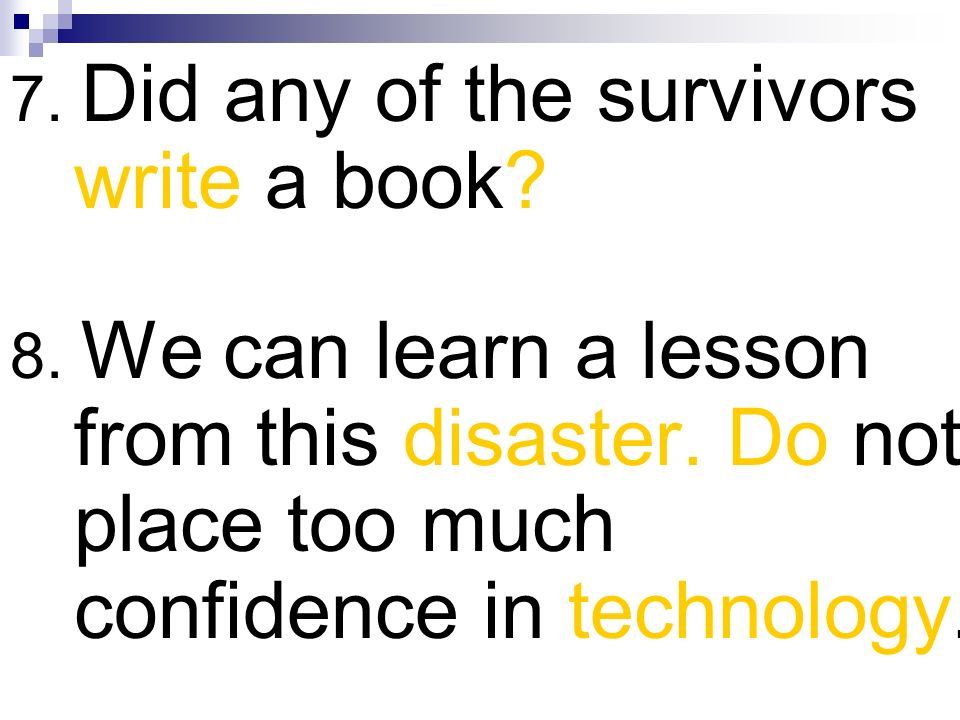 7. Did any of the survivors write a book