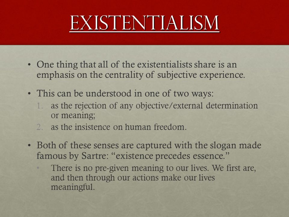 sartre existence is subjectivity Jean-paul sartre's essay existentialism from existentialism and human emotions explains the problem that stems from sartre's assertion that consciousness brings nothingness into being by questioning being sartre's atheistic existentialism argues that god's existence is not relevant to discussing human values, using subjectivity as.