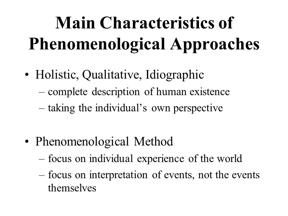 Phenomenological Approaches - ppt video online download