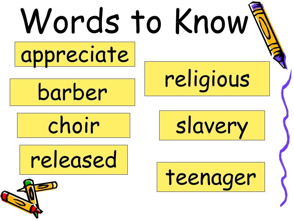 Words to Know appreciate religious barber slavery choir released