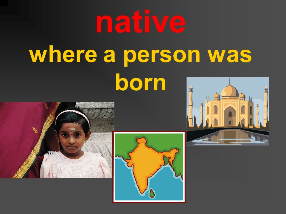 native where a person was born