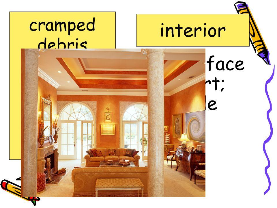 inner surface or part; inside