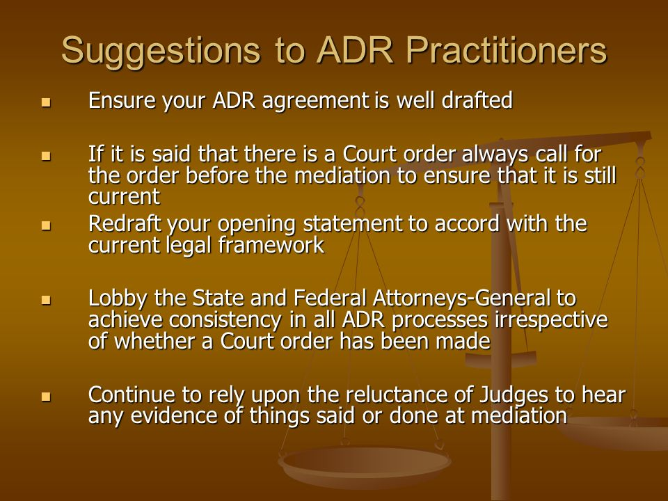 Suggestions to ADR Practitioners