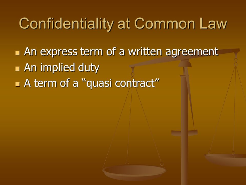 Confidentiality at Common Law