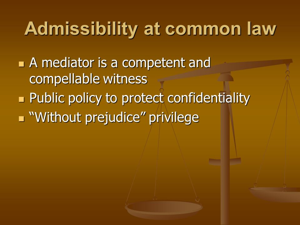 Admissibility at common law