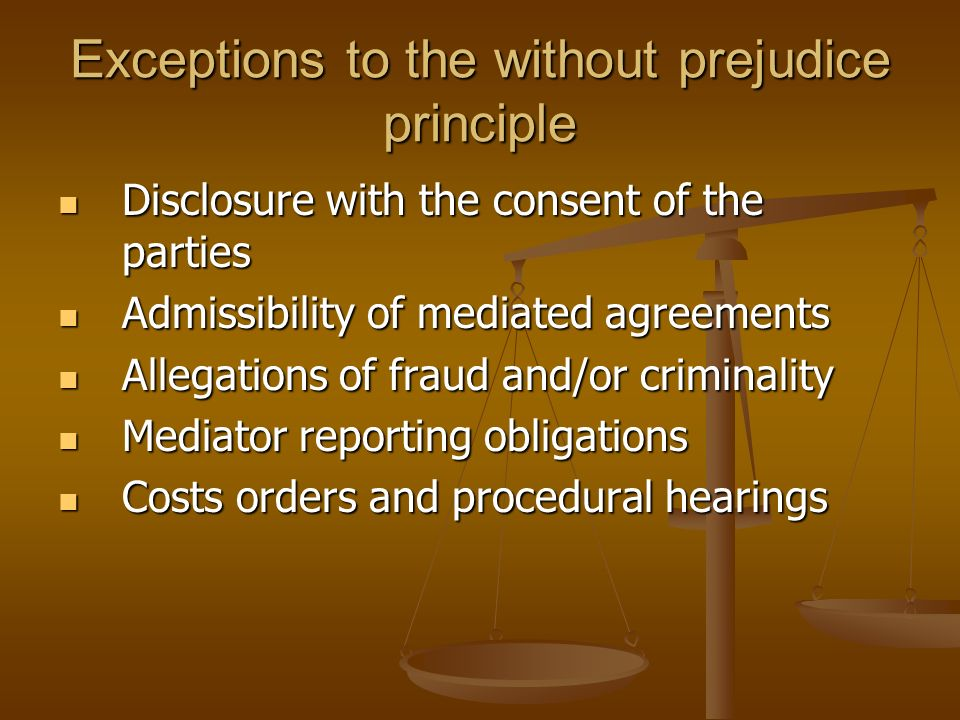 Exceptions to the without prejudice principle