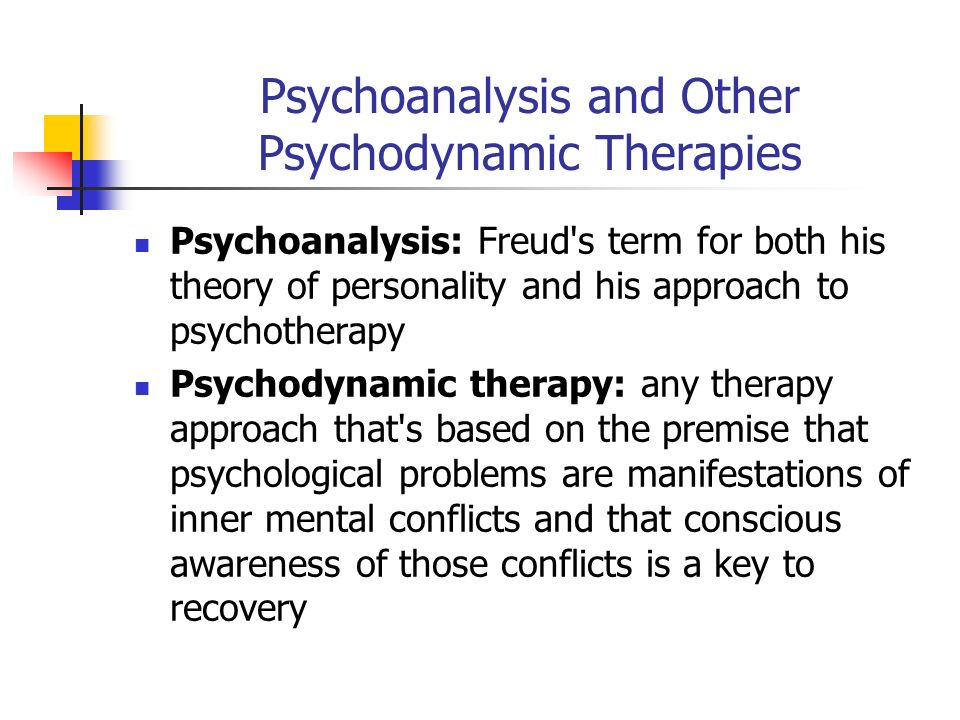 psychodynamic approach treatment and intervention Studies of long-term psychoanalytic therapy are reviewed methods   interventions is empirically based on the data of the psychotherapy research  project of.