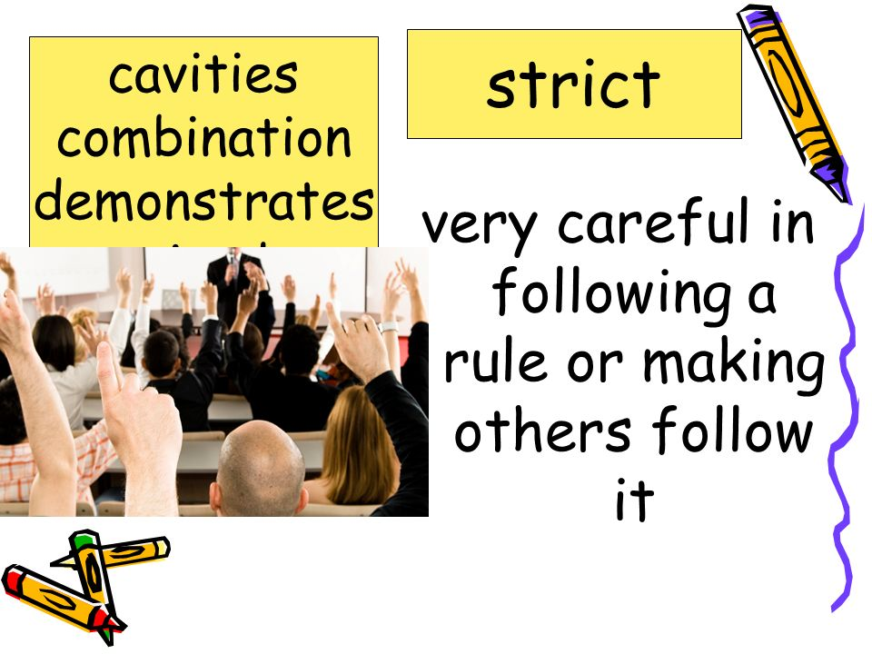 very careful in following a rule or making others follow it