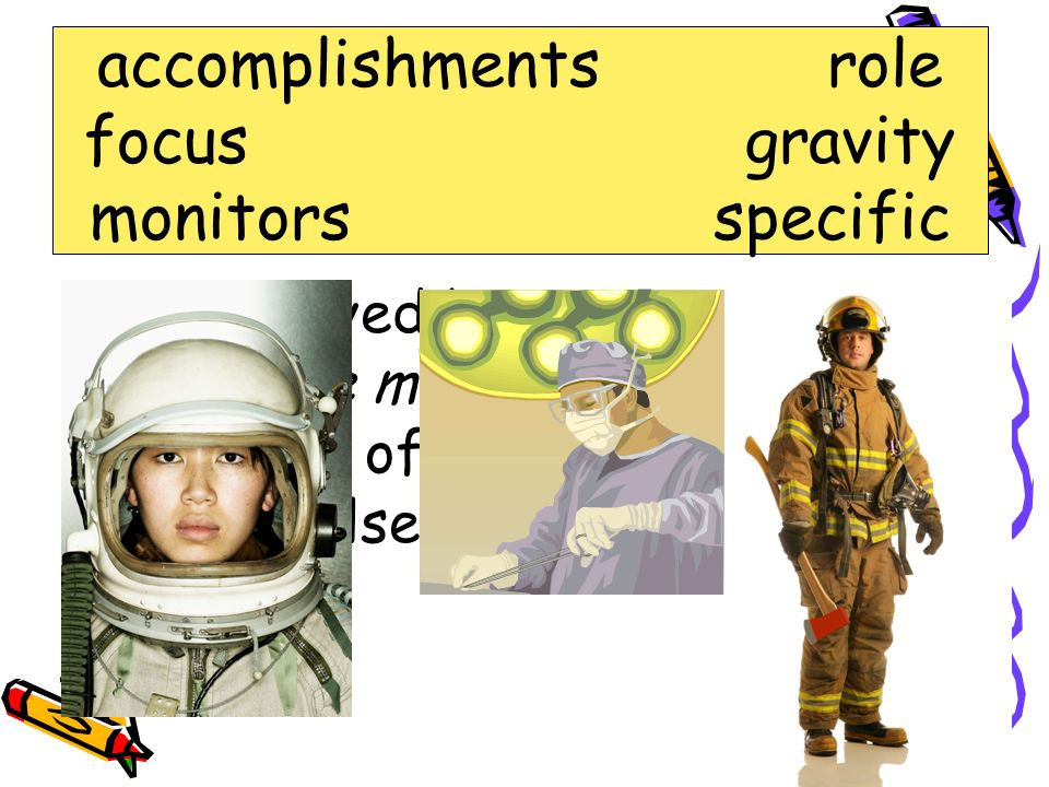 role accomplishments role focus gravity monitors specific
