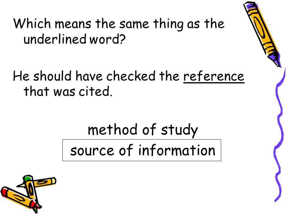 method of study source of information