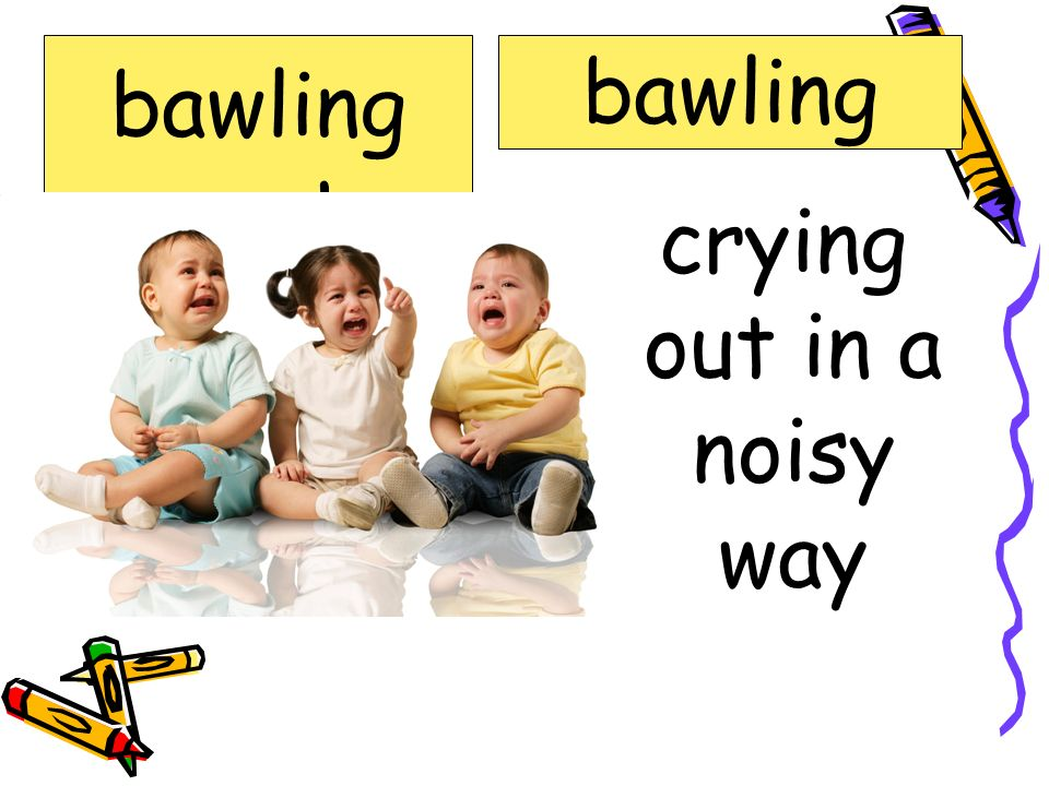 crying out in a noisy way
