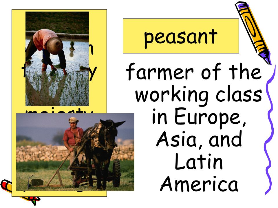 farmer of the working class in Europe, Asia, and Latin America