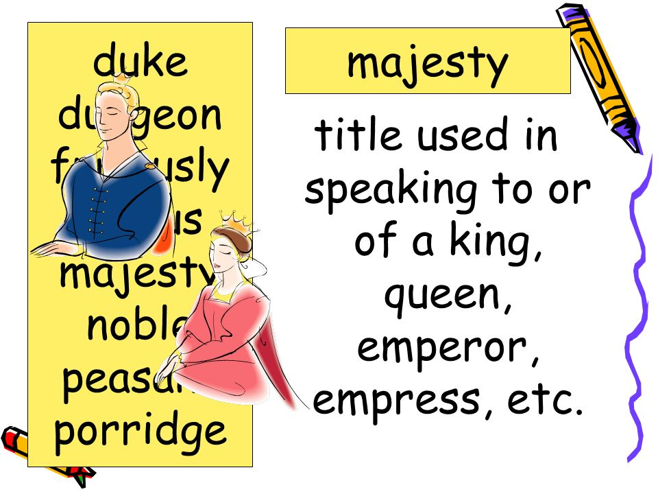 title used in speaking to or of a king, queen, emperor, empress, etc.