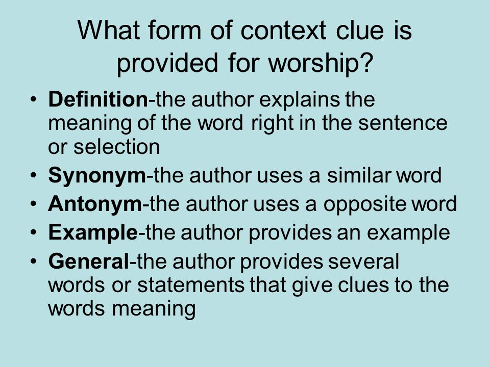 What form of context clue is provided for worship