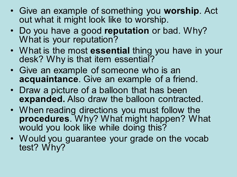 Give an example of something you worship