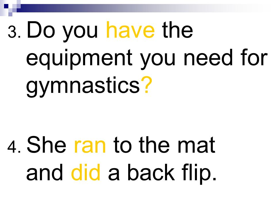 3. Do you have the equipment you need for gymnastics