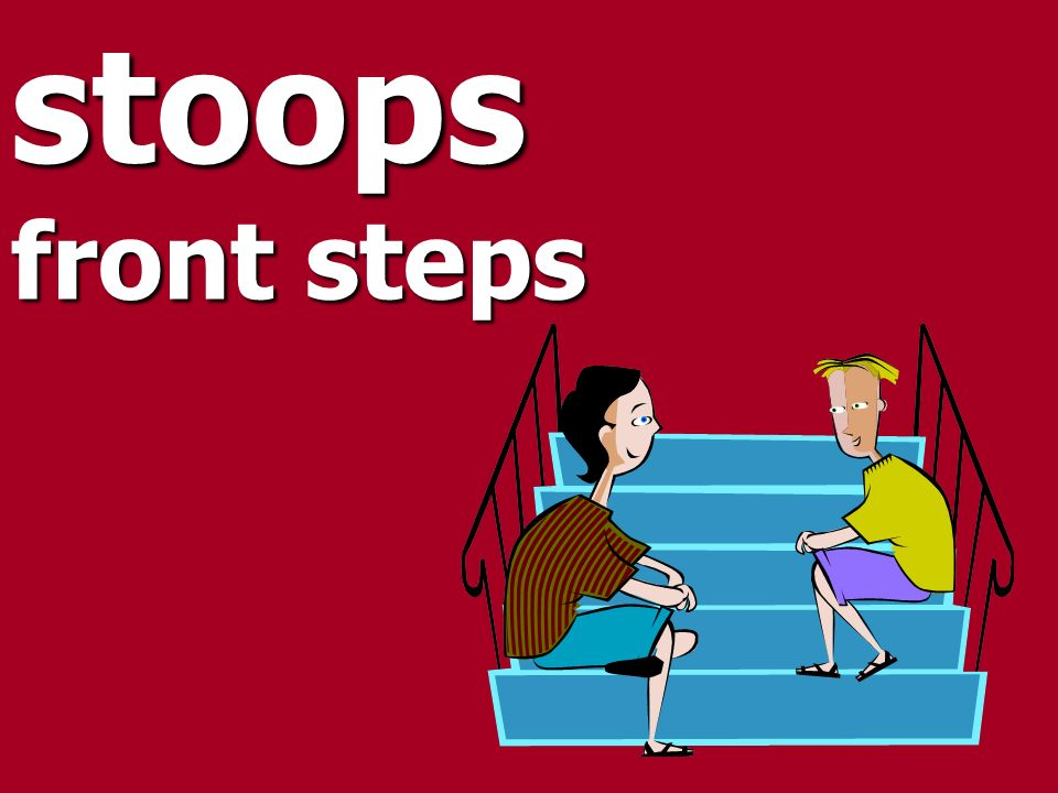 stoops front steps