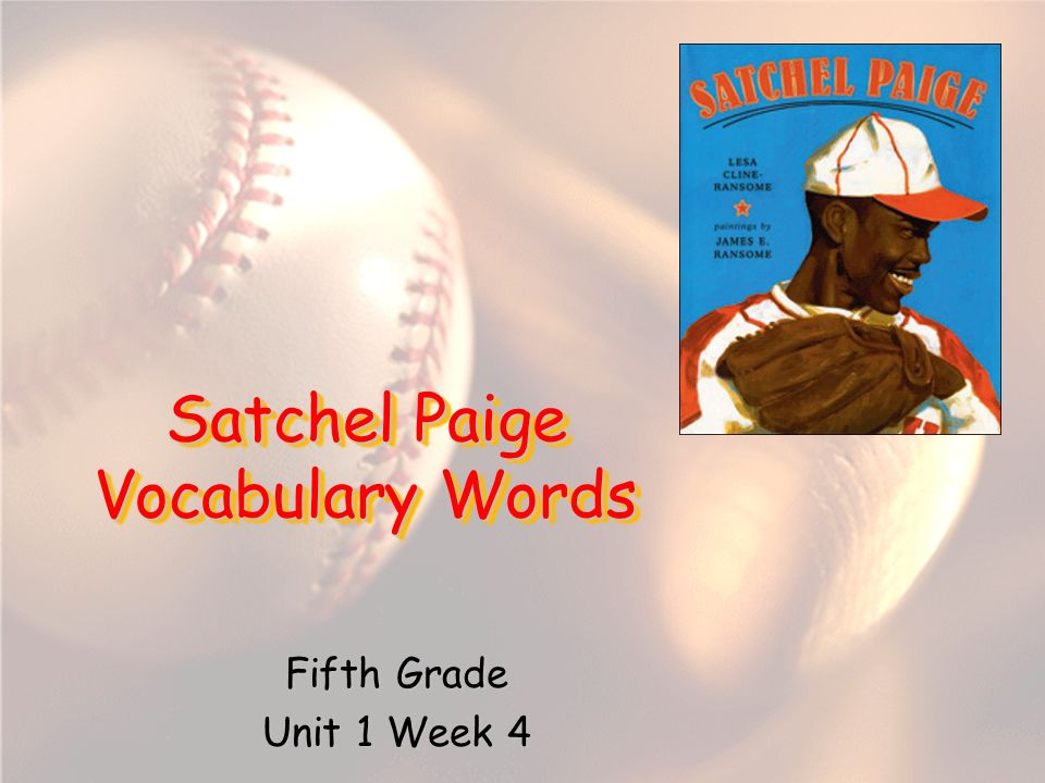 Satchel Paige Vocabulary Words