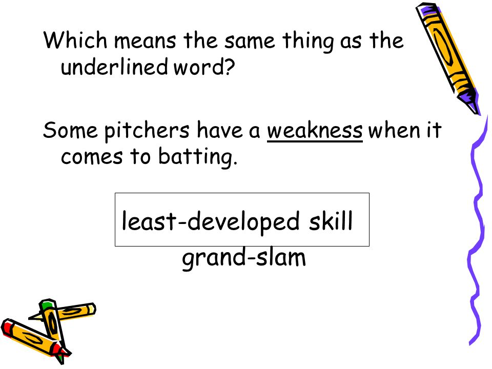 least-developed skill