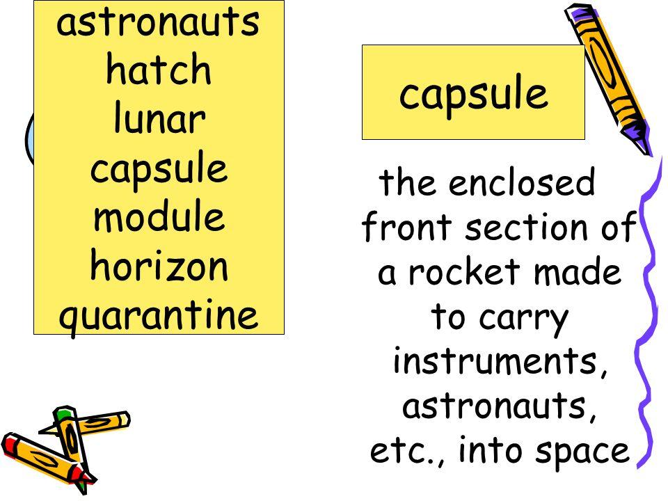 capsule astronauts hatch lunar capsule module horizon quarantine