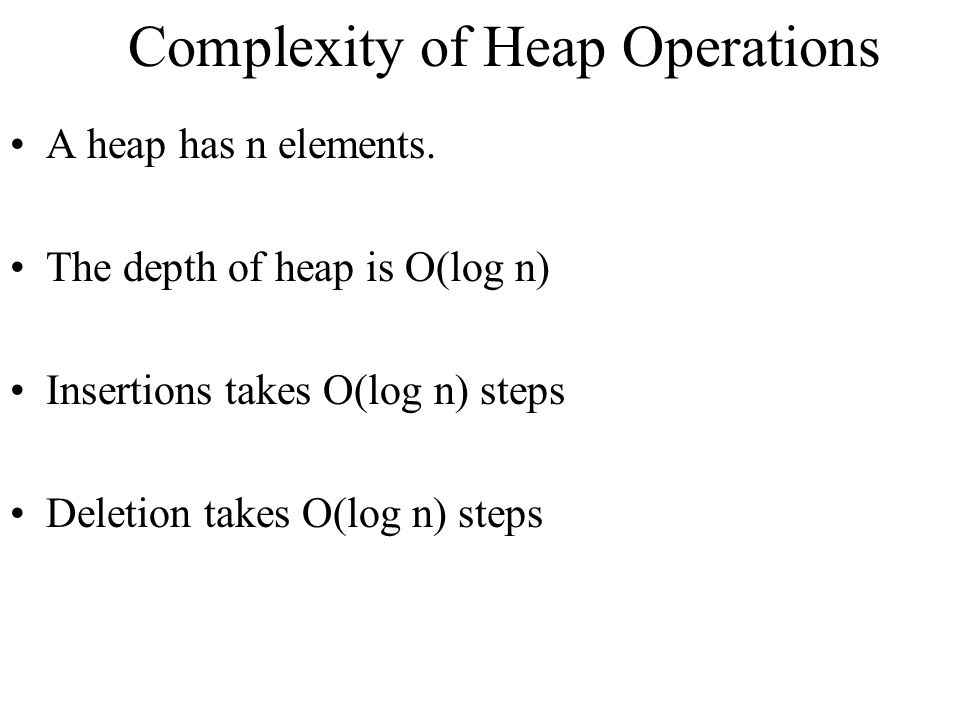 Complexity of Heap Operations