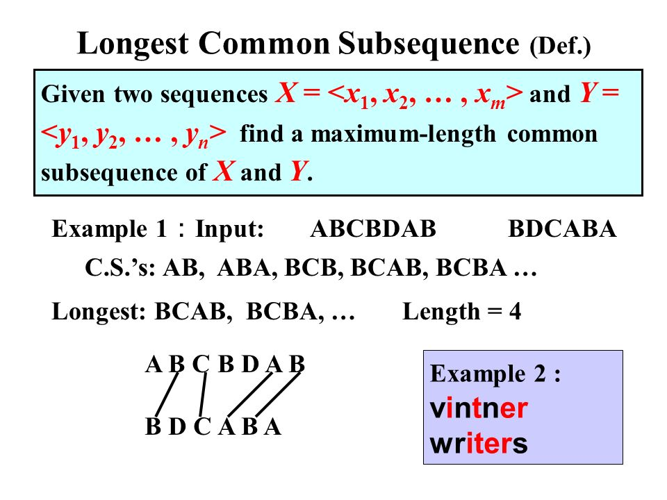 Longest Common Subsequence (Def.)