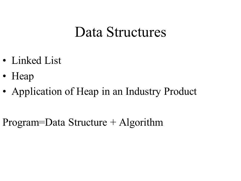 Data Structures Linked List Heap