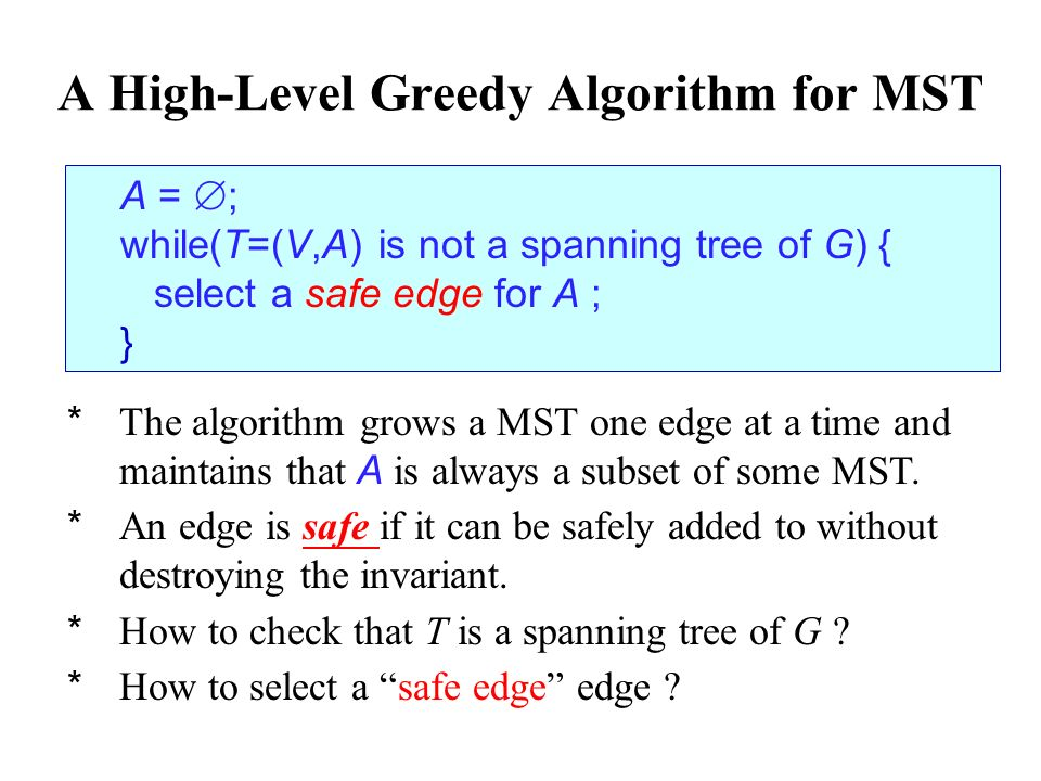 A High-Level Greedy Algorithm for MST