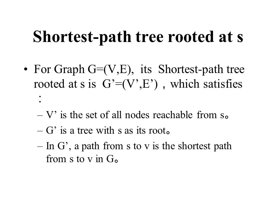 Shortest-path tree rooted at s